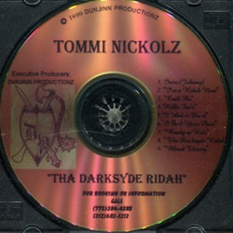 Tommi Nockolz / Tha Darksyde Ridah