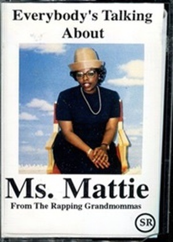 Ms. Mattie / Everybody's Talking About