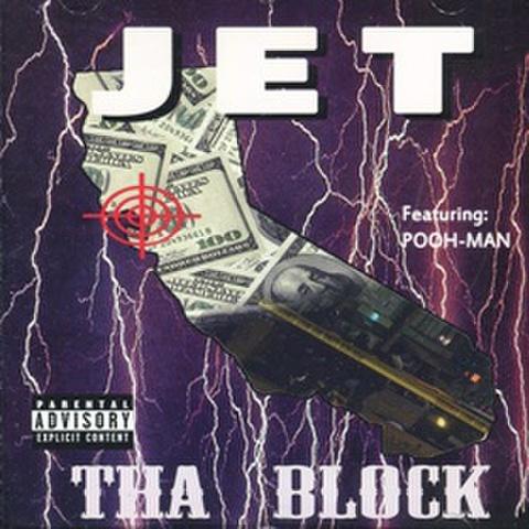 Jet / Tha Block