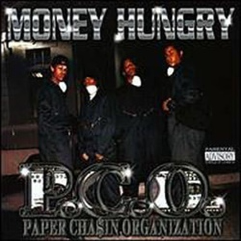P.C.O. / Money Hungry