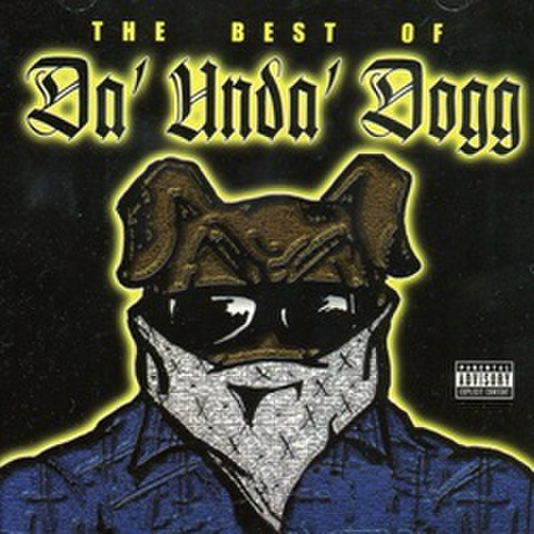 Da Unda Dogg / The Best Of