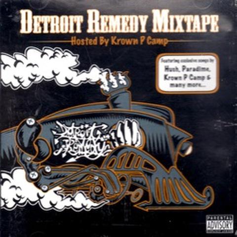 Detroit Remedy Mixtape