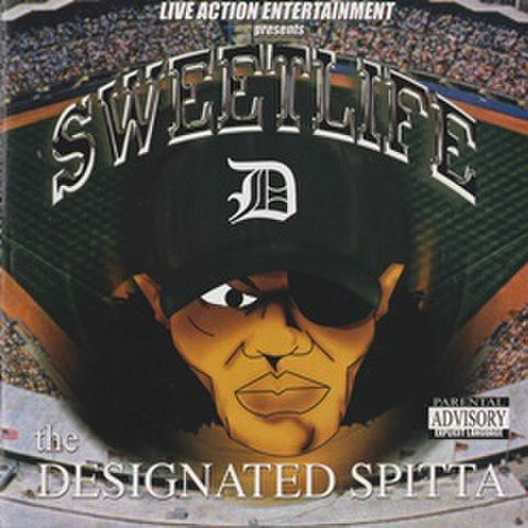 Sweetlife / The Designated Spitta