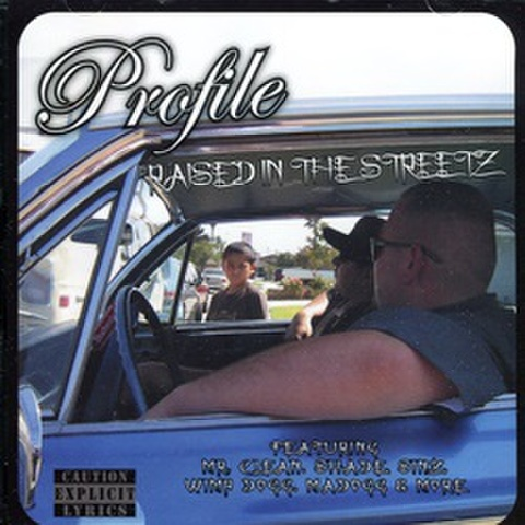 Profile / Raised In The Streetz