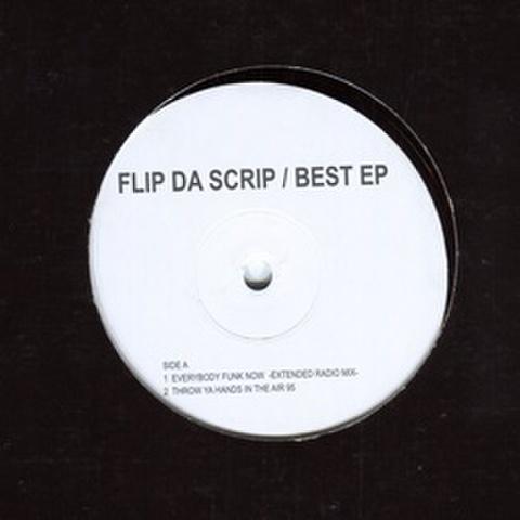 Flip Da Scrip / Best EP