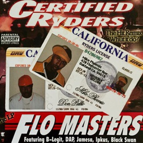 Certified Ryders / Flo Masters