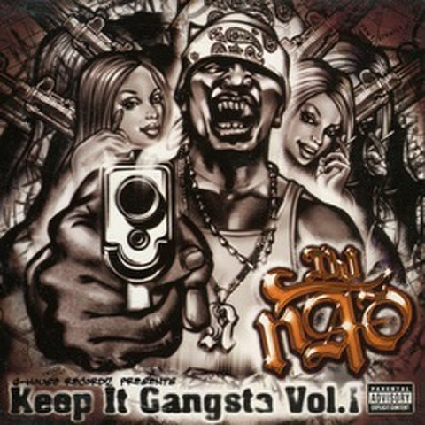 DJ Nao / Keep It Gangsta Vol.1