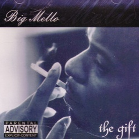 Big Mello / The Gift