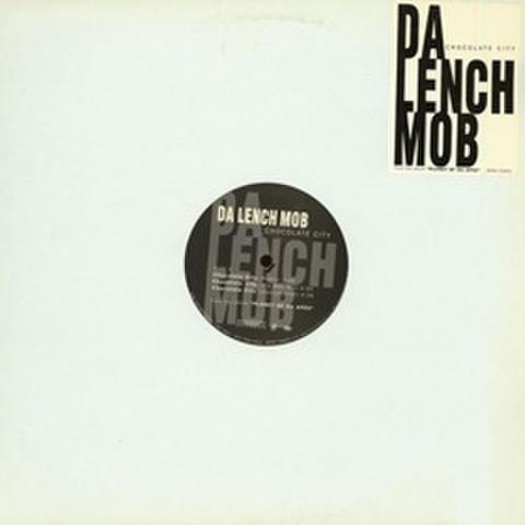 Da Lench Mob / Chocolate City