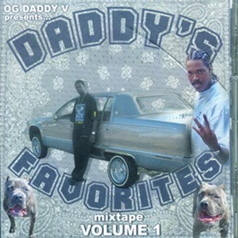 OG Daddy V / Daddy's Favorites Mixtape Volume 1