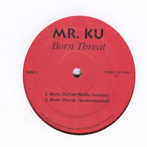 Mr. Ku / Born Threat