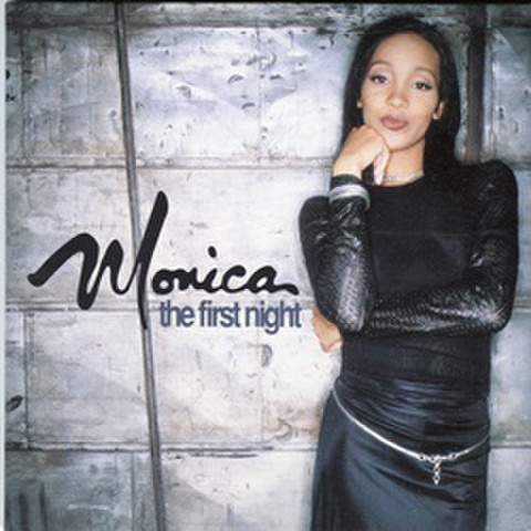 Monica / The First Night