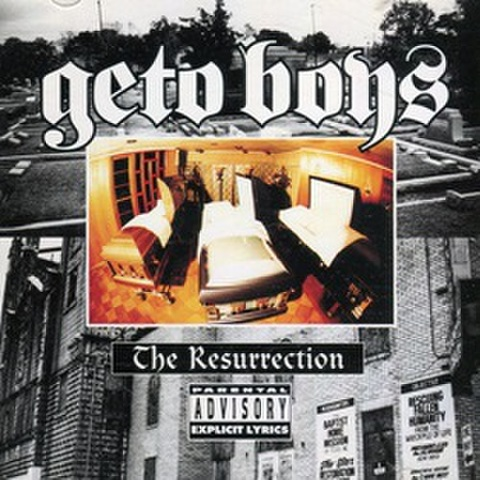 Geto Boys / The Resurrection