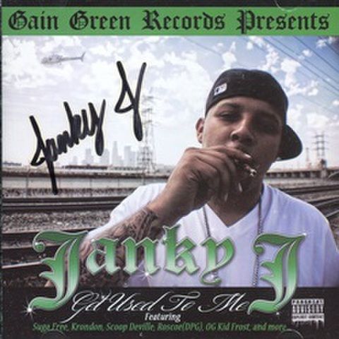 Janky J / Get Used To Me