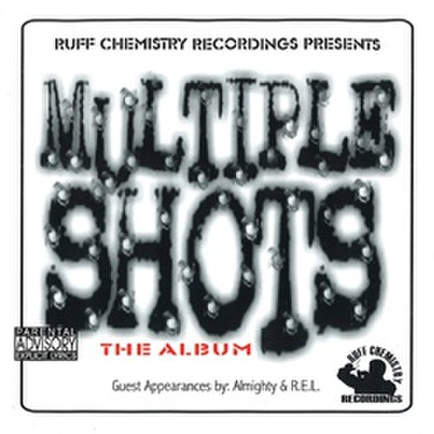 Ruff Chemistry / Multiple Shots The Album