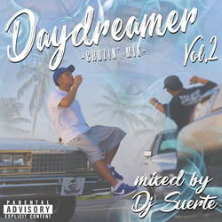 DJ Suerte / Daydreamer -Cruzin' Mix- Vol.2