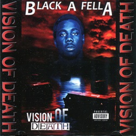 Black A Fella / Vision Of Death
