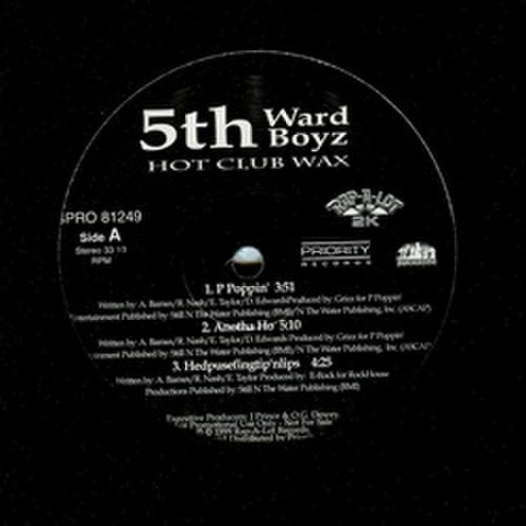 5th Ward Boyz / Hot Club Wax