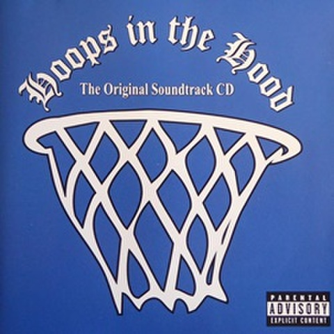 Hoops In The Hood The Original Soundtrack CD