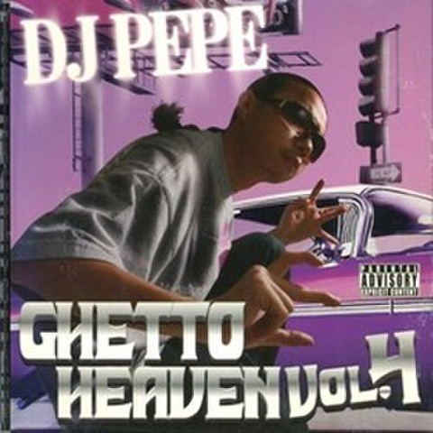DJ Pepe / Ghetto Heaven Vol.4