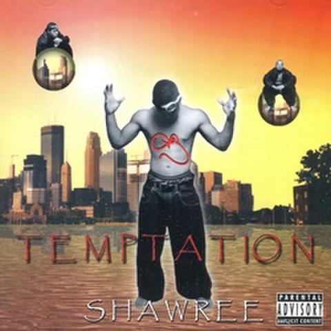 Shawree / Temptation