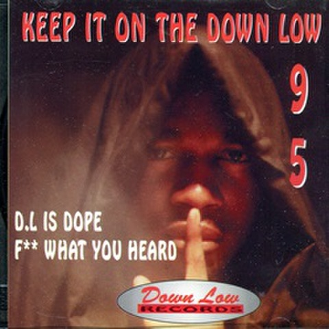 Down Low Records / Keep it On The Down Low 95