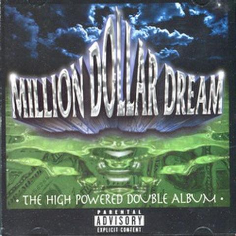 Million Dollar Dream The High Powered Double Album