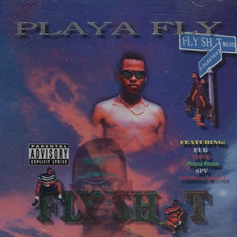 Playa Fly / Fly Sh*t