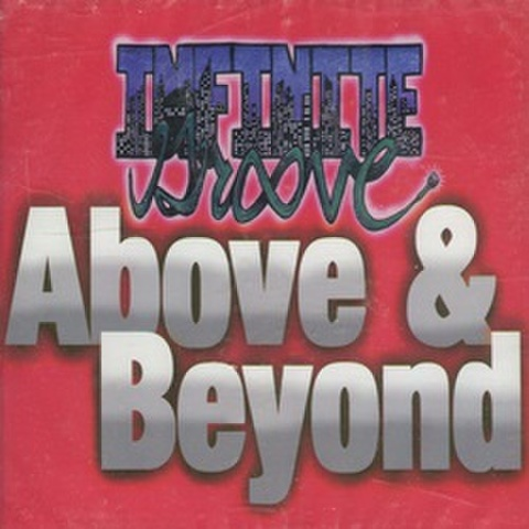 Infinite Groove / Above & Beyond