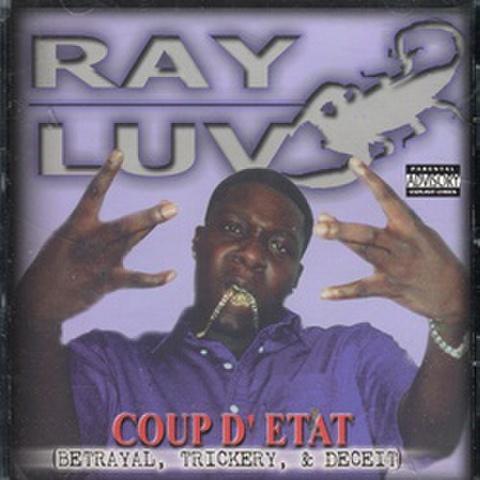 Ray Luv / Coup D' Etat