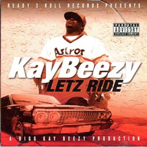 KayBeezy / Letz Ride