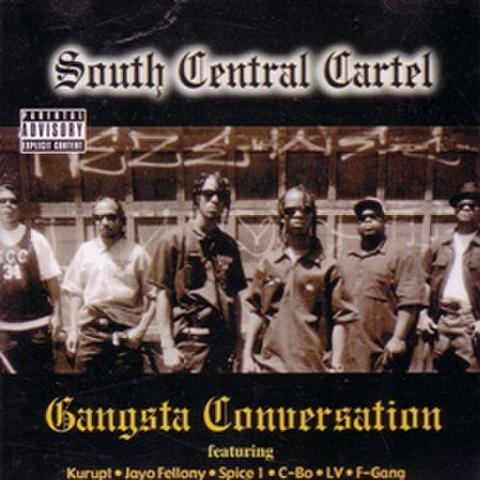 South Central Cartel / Gangsta Conuersation