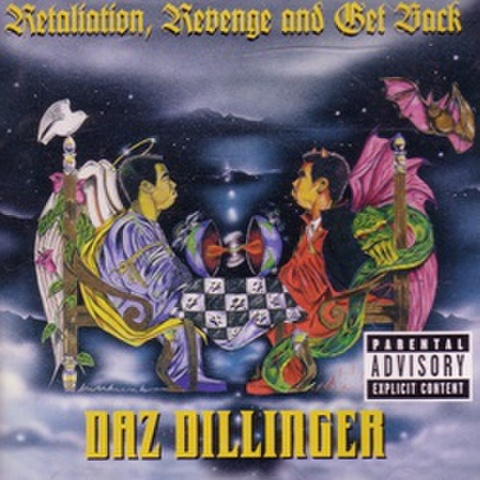 Daz Dillinger / Retaliation Revenge And Get Back