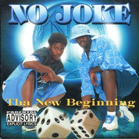 No Joke / Tha New Beginning