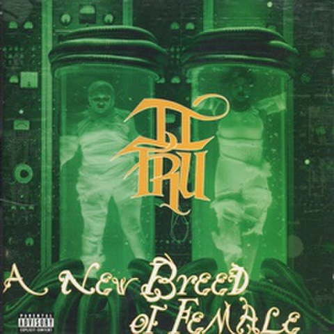 II Tru / A New Breed oF Female