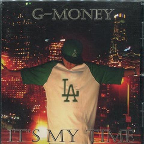 G-Money / It's My Time