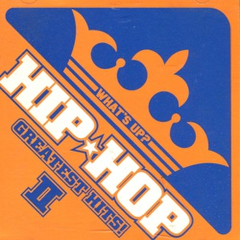 What's Up Hip Hop Greatest Hits II