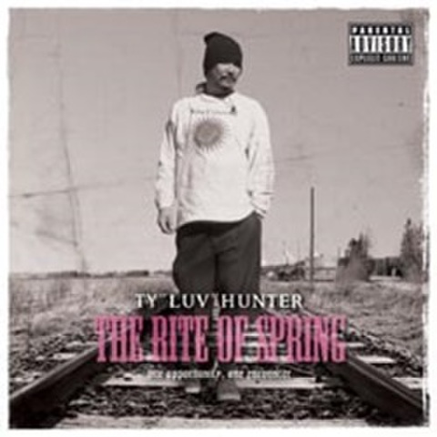 "TY""Luv""Hunter / The Rite Of Spring"