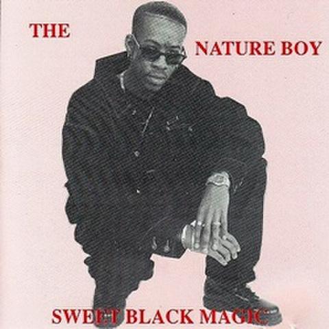 The Nature Boy / Sweet Black Magic
