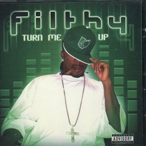 Filthy / Turn Me Up