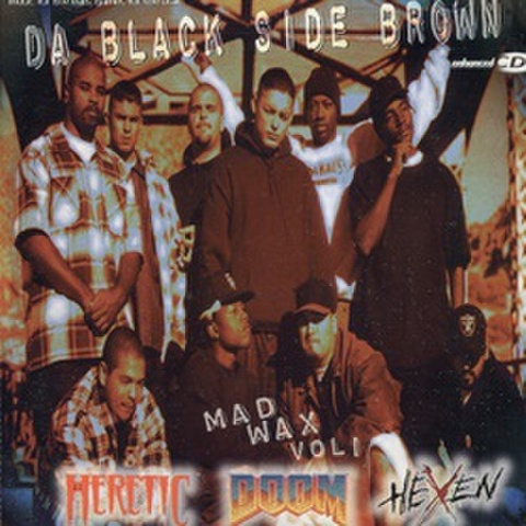 Da Black Side Brown / Mad Wax Vol 1