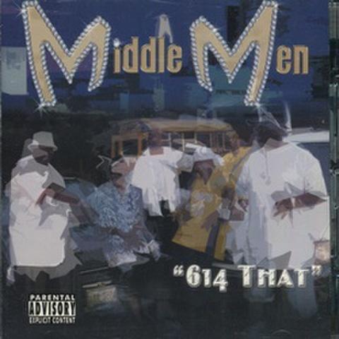 Middle Men / 614 That