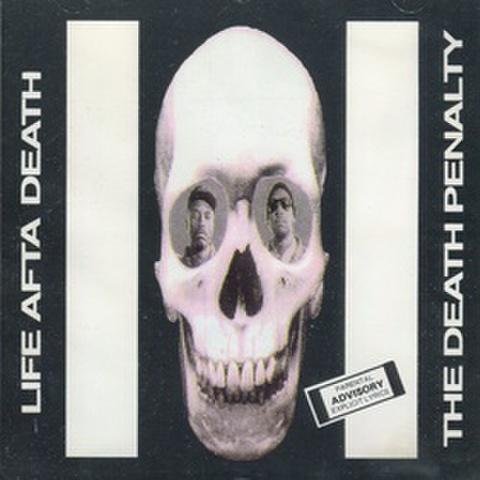 Life Afta Death / The Death Penalty