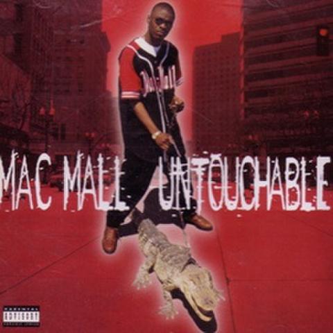 Mac Mall / Untouchable