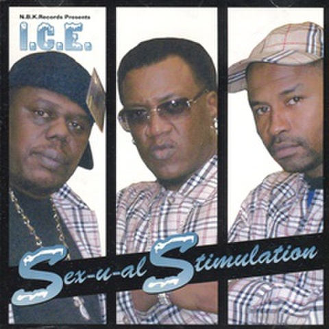 I.C.E. / Sex-U-Al Stimulation