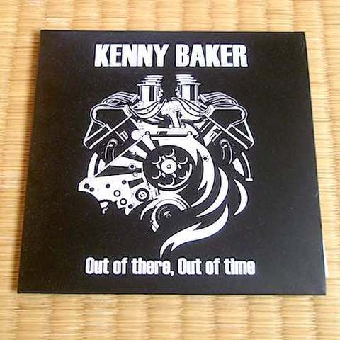 Kenny Baker - Out Of There, Out Of Time (CD)