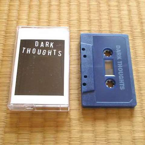 Dark Thoughts - s/t (Tape)
