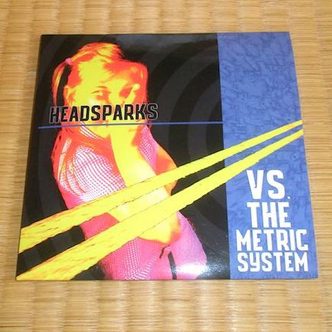 Headsparks - Vs The Metric System (CD)
