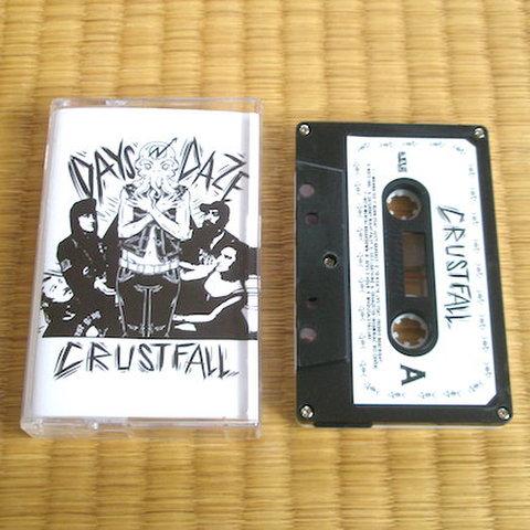 Days N Daze - Crustfall (Tape)