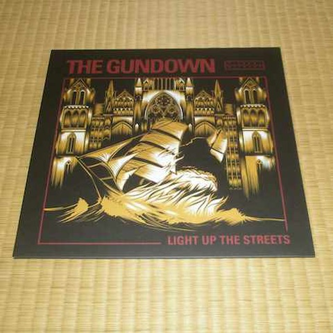 The Gundown - Light Up The Streets (LP)